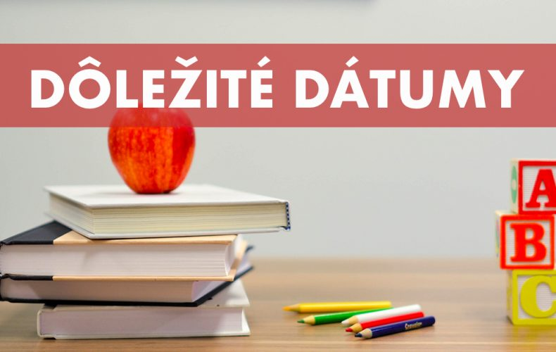 Rodičia, zaujíma vás rozpis prázdnin či najdôležitejšie termíny ohľadom zápisov do škôl?